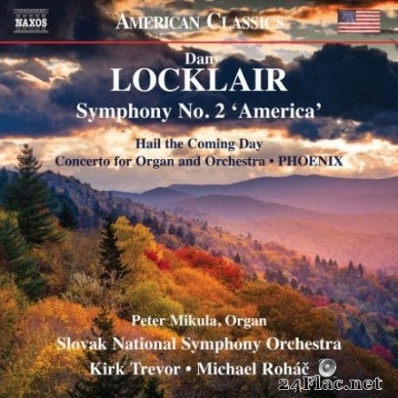 Slovak National Symphony Orchestra – Dan Locklair: Orchestral Works (2019)