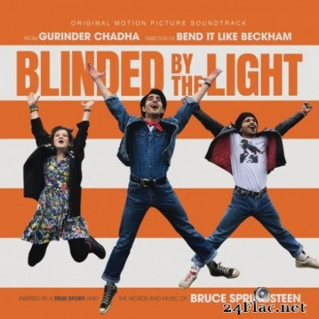 Blinded by the Light – Blinded by the Light (Original Motion Picture Soundtrack) (2019)