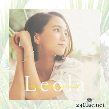Leola – Things change but not all (2019)