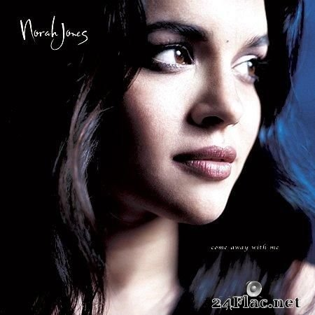 Norah Jones - Come Away With Me (2002, 2012) (Remaster) [24bit/192kHz] FLAC