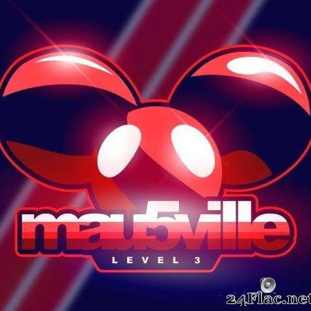 deadmau5 - mau5ville: Level 3 (2019) [FLAC (tracks)]