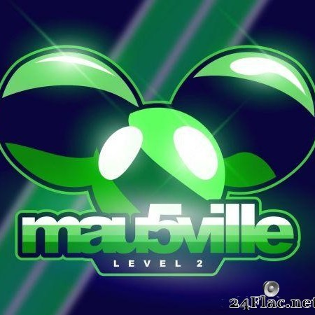 deadmau5 - mau5ville: Level 2 (2018) [FLAC (tracks)]