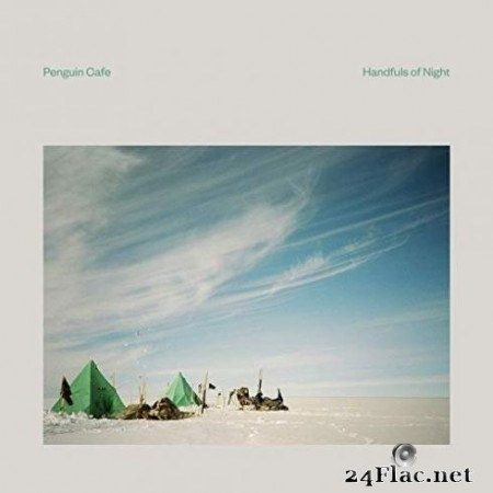Penguin Cafe - Handfuls of Night (2019) Hi-Res