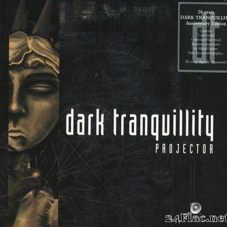 Dark Tranquillity - Projector (1999) [FLAC (image + .cue)]