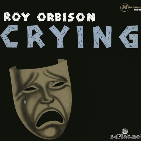 Roy Orbison - Crying (1962/2015) [FLAC (tracks)]