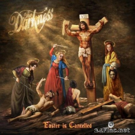 The Darkness - Easter is Cancelled (Deluxe) (2019)