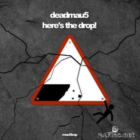 Deadmau5 - here's the drop! (2019)