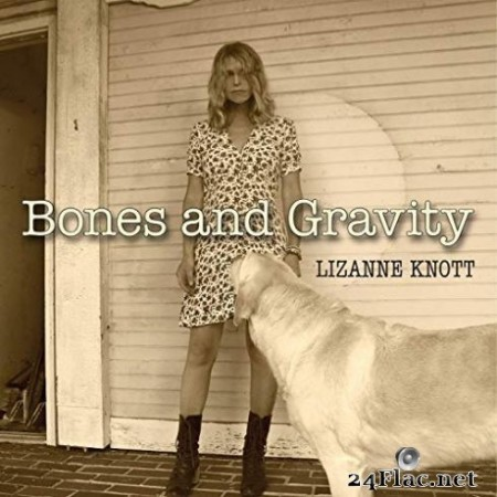 Lizanne Knott - Bones and Gravity (2019)