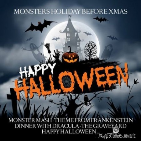 Various Artists - Happy Halloween (Monster's Holiday Before Xmas) (2019)