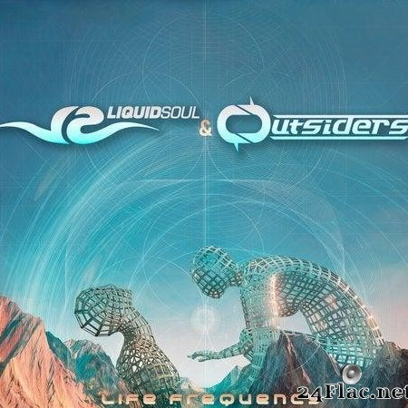 Liquid Soul & Outsiders - Life Frequency (2019) [FLAC (tracks)]