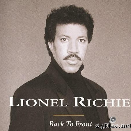 Lionel Richie - Back To Front (1992/2015) [FLAC (tracks)]