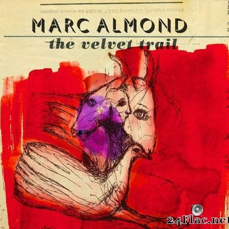 Marc Almond - The Velvet Trail (2015) [FLAC (tracks + .cue)]