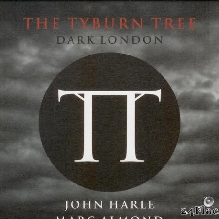 Marc Almond - The Tyburn Tree (Dark London) (2014) [FLAC (image + .cue)]