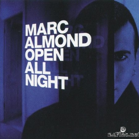 Marc Almond - Open All Night (1999) [APE [(image + .cue)]