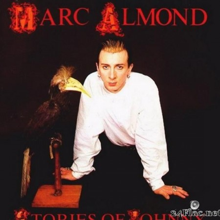 Marc Almond - Stories of Johnny (1985/2008) [FLAC (image + .cue)]