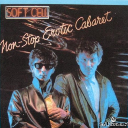 Soft Cell - Non-Stop Erotic Cabaret (1981/1996) [APE (image + .cue)]