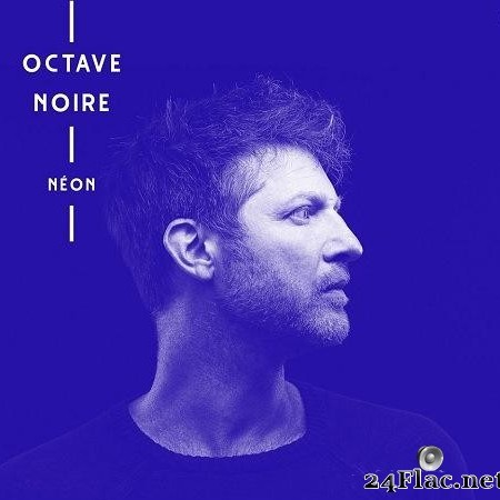 Octave Noire - Neon (2017) [FLAC (tracks + .cue)]