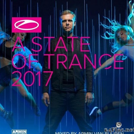 Armin Van Buuren & VA - A State Of Trance 2017 (2017) [FLAC (tracks), (image + .cue)]