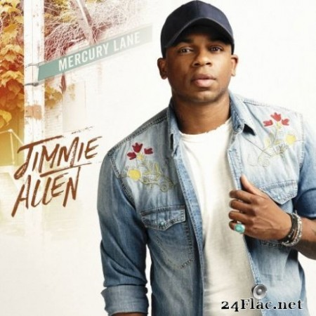 Jimmie Allen - Mercury Lane (2019) Hi-Res