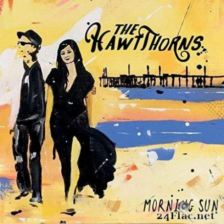 The HawtThorns - Morning Sun (2019)
