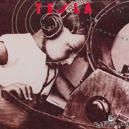 Tesla - The Great Radio Controversy (1989) [Vinyl] [WV (image + .cue)]