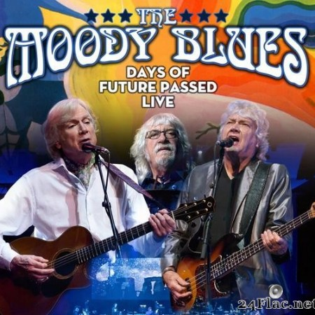 The Moody Blues - Days Of Future Passed Live (2018) [FLAC (tracks)]