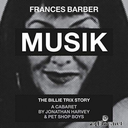 Frances Barber & Pet Shop Boys - Musik (Original Cast Recording) (2019)