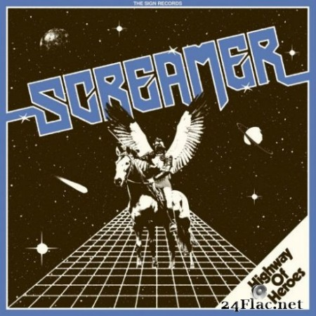 Screamer - Highway of Heroes (2019)