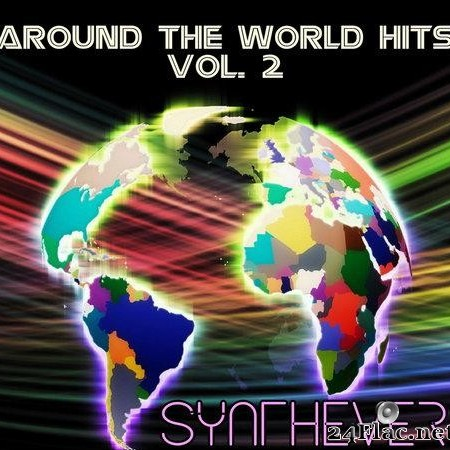 Synthever - Around The World Hits Vol.2 (2019) [FLAC (tracks)]