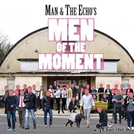 Man & The Echo - Man of the Moment (2019)