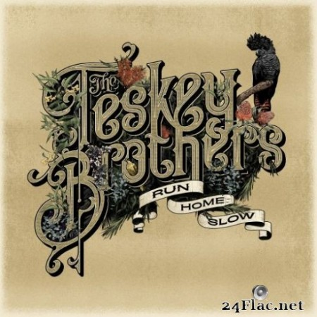The Teskey Brothers - Run Home Slow (2019) Hi-Res