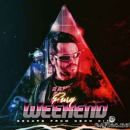 Fury Weekend - Escape From Neon City (2019) [FLAC (tracks)]