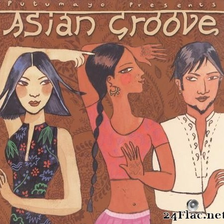 VA - Putumayo presents: Asian Groove (2002) [FLAC (tracks + .cue)]