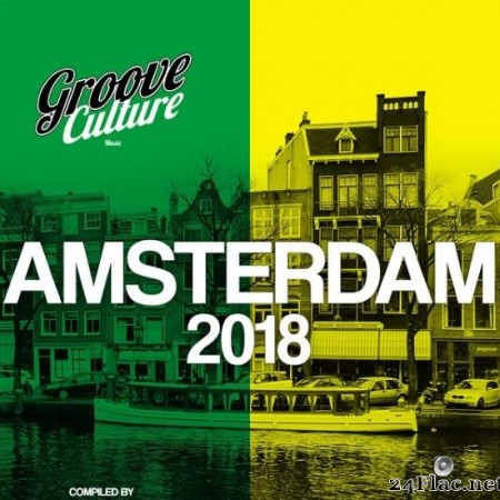 VA - Groove Culture Amsterdam 2018 (Compiled By Micky More & Andy Tee) (2018) [FLAC (tracks)]
