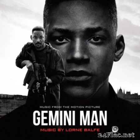 Lorne Balfe - Gemini Man (Music from the Motion Picture) (2019)