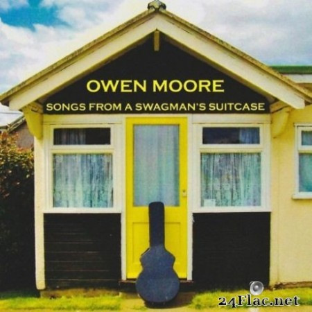 Owen Moore - Songs from a Swagman's Suitcase (2019)