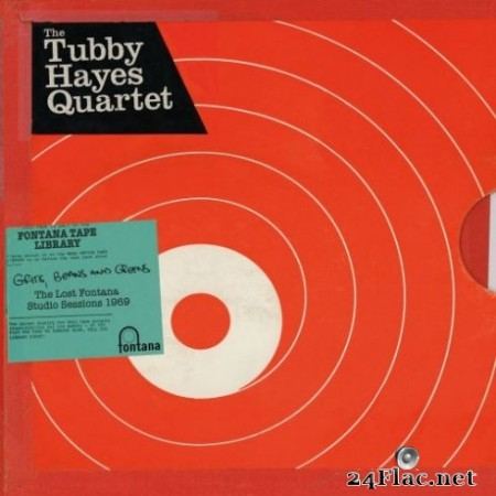 The Tubby Hayes Quartet - Grits, Beans And Greens: The Lost Fontana Studio Sessions 1969 (2019) Hi-Res