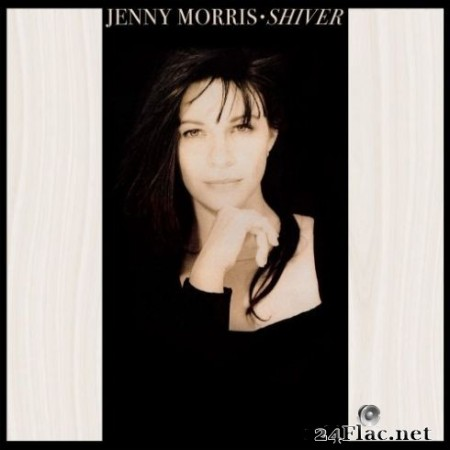 Jenny Morris - Shiver (30th Anniversary Edition Remastered) (2019) Hi-Res