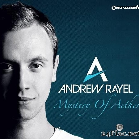 Andrew Rayel - Mystery Of Aether (2013) [FLAC (tracks)]