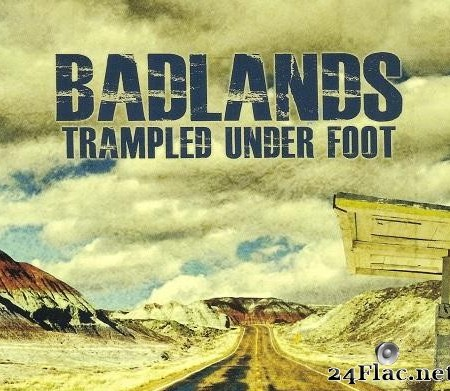 Trampled Under Foot - Badlands (2013) [FLAC (image + .cue)]