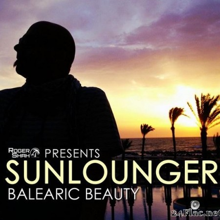 Sunlounger - Ваlеаriс Веаuty (2013) [FLAC (tracks)]
