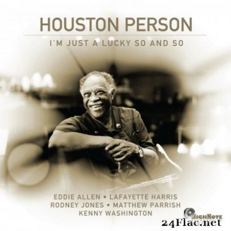 Houston Person - I'm Just a Lucky So and So (2019)
