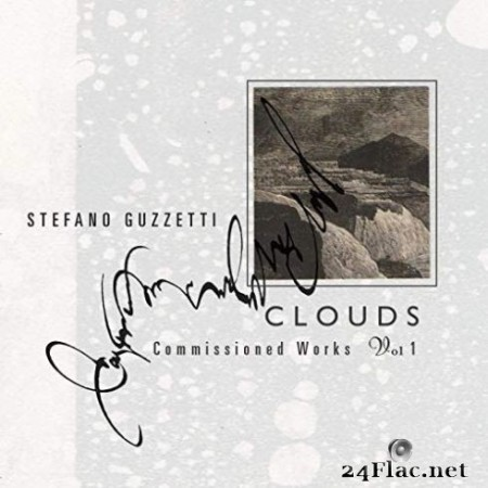 Stefano Guzzetti - Clouds. Commissioned Works (Volume One) (2019)
