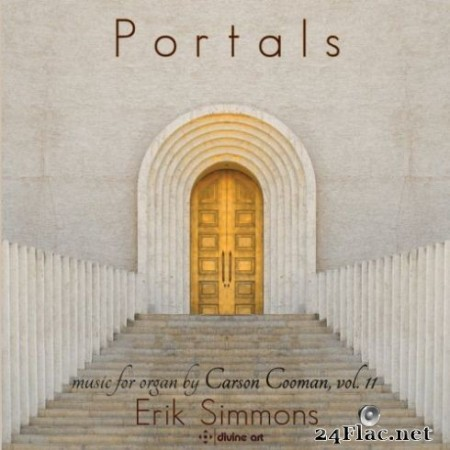 Erik Simmons - Portals: Music for Organ, Vol. 11 (2019)
