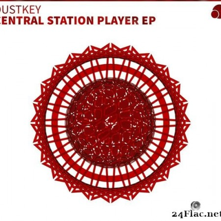 Dustkey - Central Station Player (EP) (2019) [FLAC (tracks)]