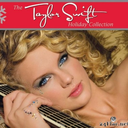 Taylor Swift - The Taylor Swift Holiday Collection (2008) [FLAC (tracks)]