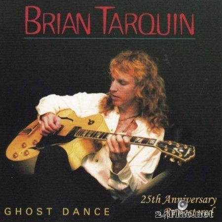 Brian Tarquin - Ghost Dance - 25th Anniverary (Remastered) (2019) Hi-Res