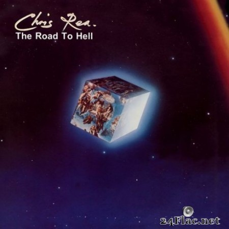 Chris Rea - The Road to Hell (Deluxe Edition) [2019 Remaster] (2019)