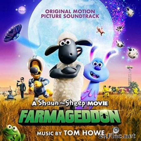 Various Artists - A Shaun the Sheep Movie: Farmageddon (Original Motion Picture Soundtrack) (2019)