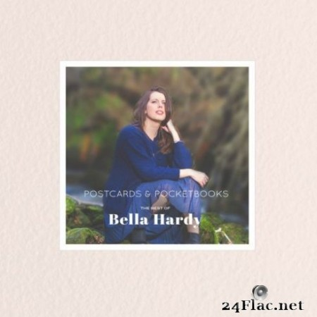 Bella Hardy - Postcards & Pocketbooks: The Best of Bella Hardy (2019) Hi-Res